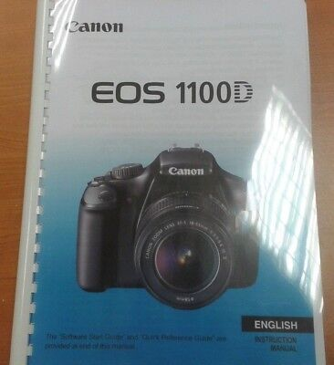 CANON  EOS 1100D FULL USER MANUAL GUIDE INSTRUCTIONS  PRINTED 288 PAGES A5