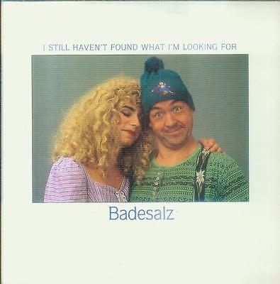 """7"""" Badesalz/I Still Haven´t Found What I´m Looking For"""