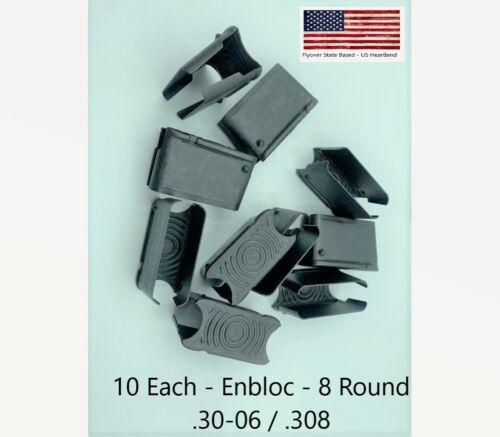 10 Each ENBLOC Clip  for M1 Garand Rifle Caliber 30 NEW 8 Round Clip 30-06 .308