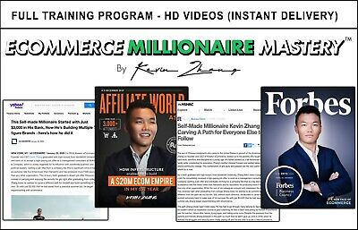 Kevin Zhang - Ecommerce Millionaire Mastery Full Training Program -worth 1997