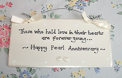 PEARL 30th WEDDING ANNIVERSARY Gift Present Sign Plaque Handmade ()