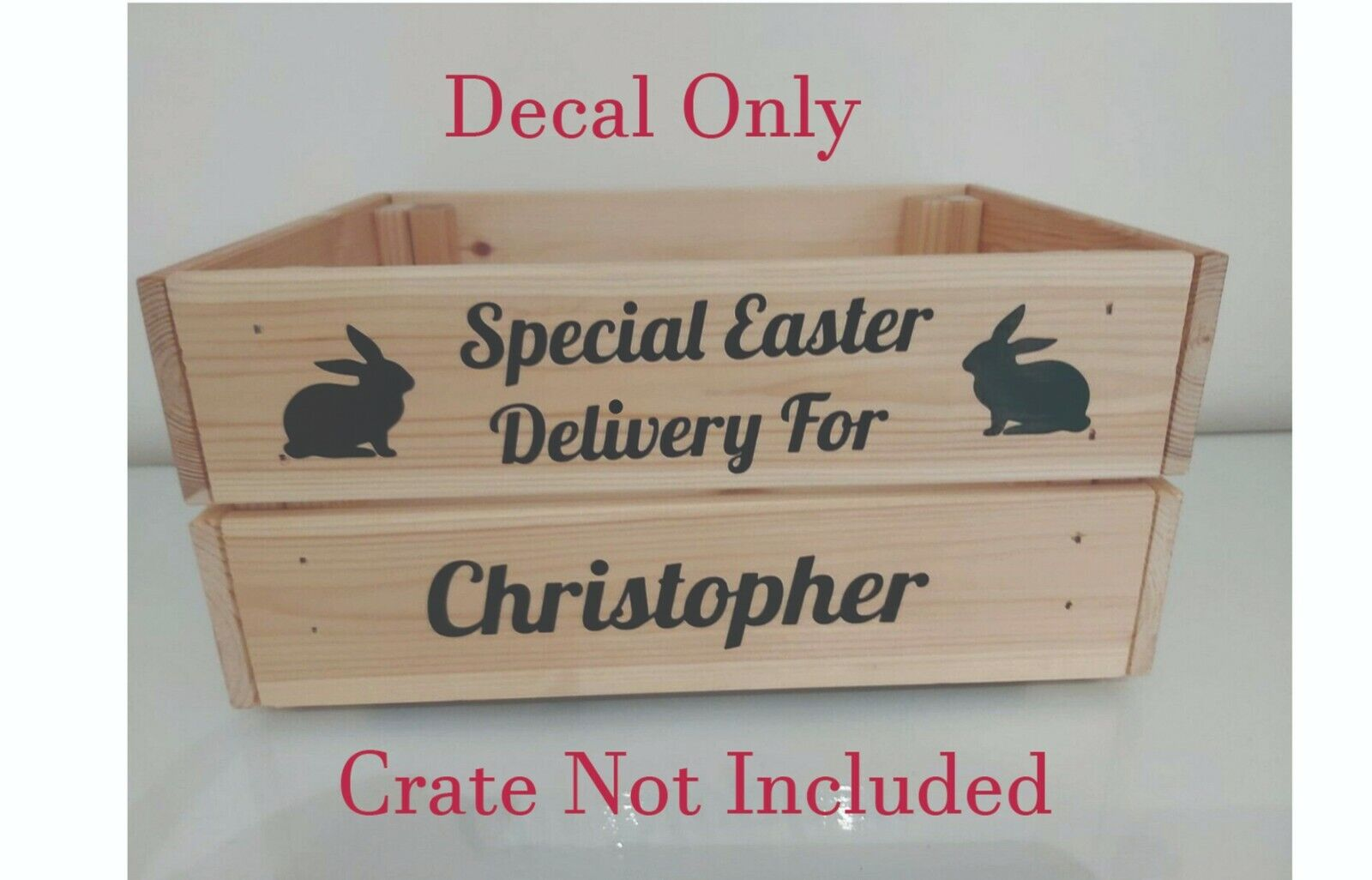Easter Special Delivery Personalised  Crate/Box Vinyl Decal Stickers Only