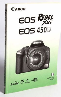 2008 CANON EOS REBEL XSi 450D DIGITAL SLR CAMERA INSTRUCTION MANUAL (Canon Eos 450d Manual)