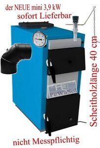 Holzkessel EKO mini 3,9kW nicht Messpflichtig Kohlekessel Super Spar Schnäpchen