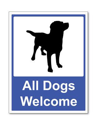 Alle Hunde Willkommen Selbstklebende Sticker Sicherheit Zeichen Business ()