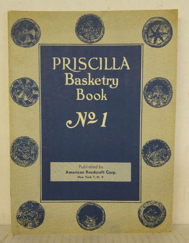 Vintage 1924 American Reedcraft Corp. Priscilla Basketry Book No 1, Chair Caning