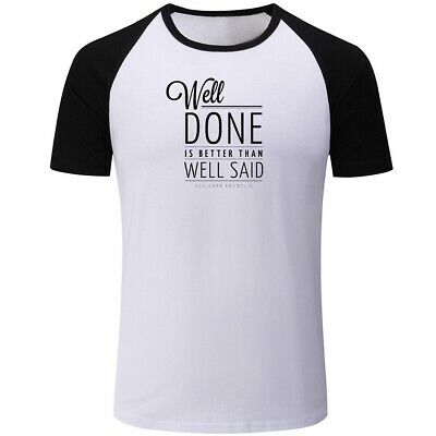 Casual T-Shirts Print Well Done is Better Than Well Said Graphic Tops For