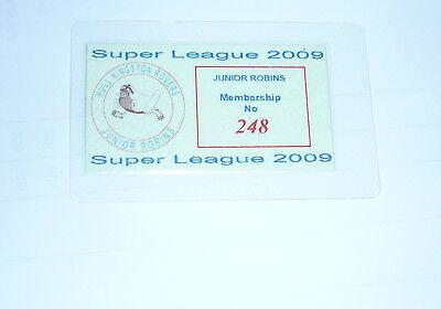 HULL K R JUNIOR ROBINS MEMBERSHIP SUPER LEAGUE 2009 LAMINATED TICKET