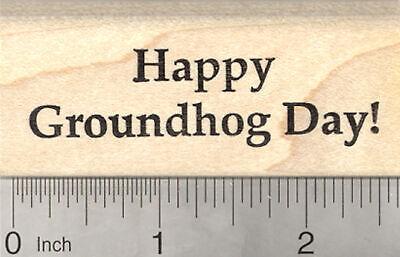 Happy Groundhog Day Rubber Stamp G26514 WM](Groundhog Day Crafts)