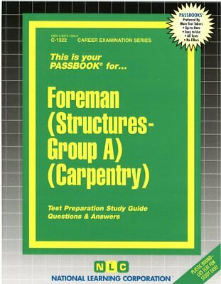 Supervisor Foreman Structures Group A Carpentry Exam Practice Passbook NYCT Test
