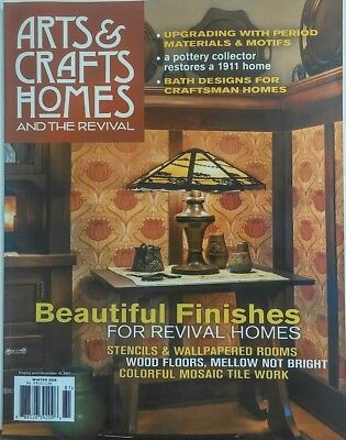 Arts & Crafts Homes and the Revival Winter 2018 Finishes Rooms FREE SHIPPING sb ()