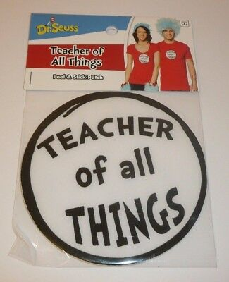 Dr Seuss Teacher of all Things 1 Peel + Stick Patch for Costume Cosplay School