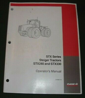 Case Stx280 Stx330 Steiger Tractor Operator Operation Maintenance Manual Book