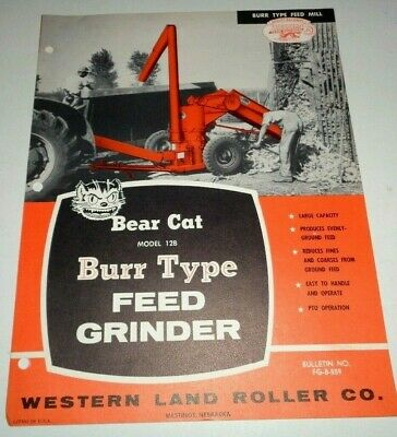 Bear Cat 12b Burr Type Feed Grinder Mill Sales Brochure Western Land Roller Co.