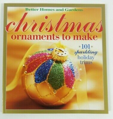 Christmas Ornaments to Make 101 Sparkling Holiday Trims (2002, Paperback) - Ornaments To Make