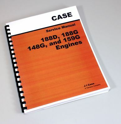 Case 530ck Tractor 188d 188g 159g Engine Service Repair Shop Manual Overhaul