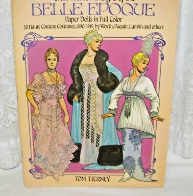 Great Fashion Designs of the Belle Epoque Paper Dolls Book by Tom Tierney 1982
