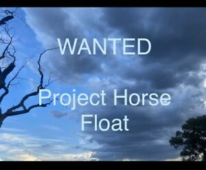 Wanted: WANTED: project horse float