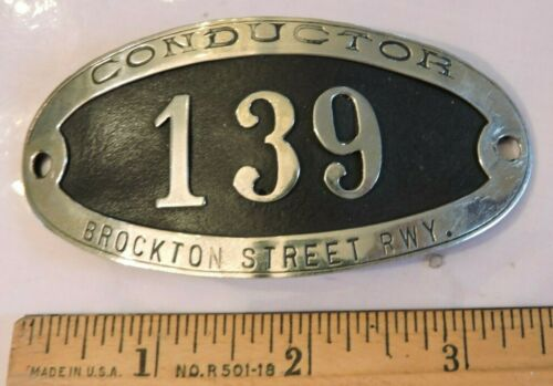 Rare 1900 Brockton Massachusetts Conductor Street Railway Trolley Badge 139