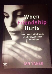 When Friendship Hurts (Jan Yager) East Maitland Maitland Area Preview