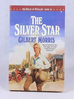 Good! The Silver Star (The House of Winslow #20): by Gilbert Morris (1997 PB)