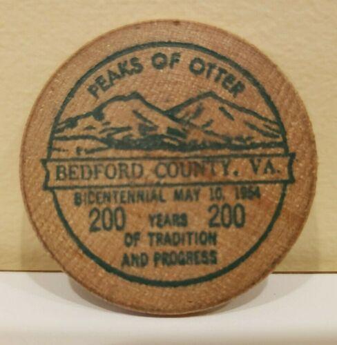 1954 BEDFORD COUNTY VA PEAKS OF OTTER BICENTENNIAL WEEK WOODEN NICKEL