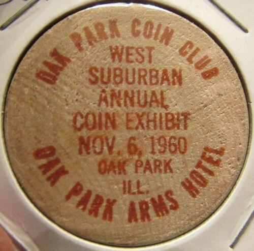 1960 Oak Park, IL Coin Club Wooden Nickel - Token Illinois
