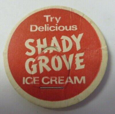 "Vintage Milk Bottle Cap 1 & 5/8"" SHADY GROVE Ice Cream Advertising"