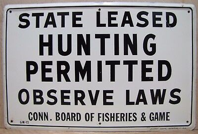 Orig 1966 HUNTING PERMITTED CONN FISHERIES & GAME Sign Scioto Kenton Ohio