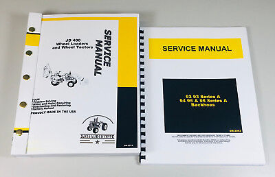 Service Manual Set John Deere 400 Wheel Tractor Loader Backhoe 95 Attachment