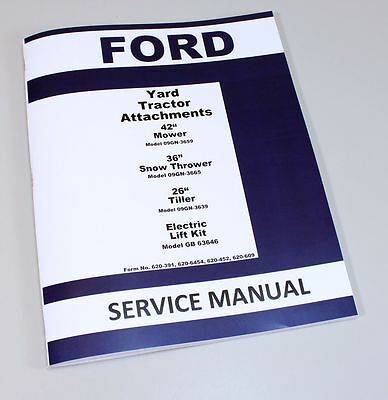 Ford 36 Snow Thrower Yard Tractor Attachment Service Manual Model 09gn-3665