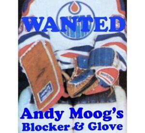 ISO: Andy Moog's Oilers Vaughn Goalie Gloves