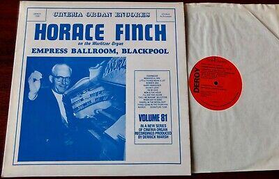 HORACE FINCH CINEMA ORGAN ENCORES VOL 81 EMPRESS BLACKPOOL LP DEROY (1976) NM