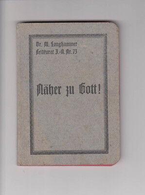 Gebetbuch aus dem 1. Weltkrieg Näher zu Gott ! Feldkurat Langhammer Gebete 1916