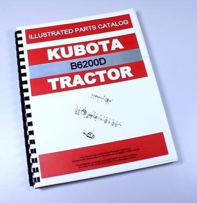 Kubota B6200d Tractor Parts Assembly Manual Catalog Exploded Views Numbers