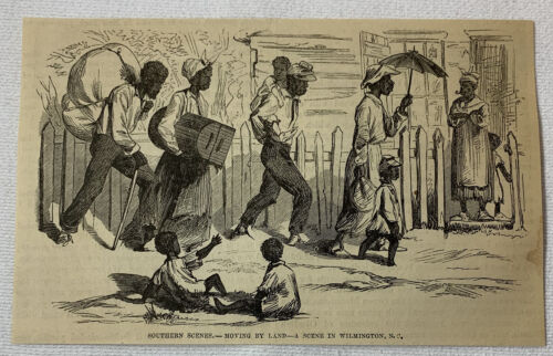 1877 magazine engraving ~ AFRICAN AMERICANS MOVING BY LAND Wilmington, NC