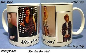 JON-BON-JOVI-Mrs-Jon-Bon-Jovi-4-picture-Coffee-Mug-two-Designs-to-pick-from