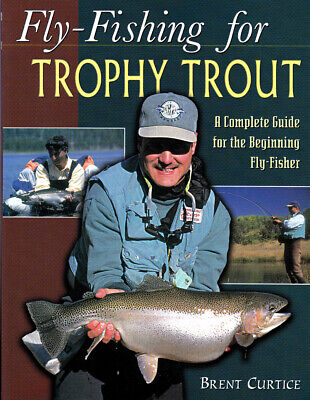Fly-Fishing for TROPHY TROUT - A Complete Guide for the Begining Fly-Fisher
