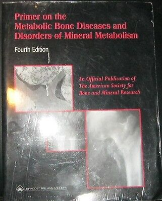 Primer On The Metabolic Bone Diseases And Disorders Of Mineral Metabolism By