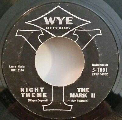 Mark II    WYE 5-1001     NIGHT THEME  (GREAT ROCK N ROLL 45) STRONG VG+](Rock N Roll Theme)