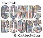 Too Tall Comic Books