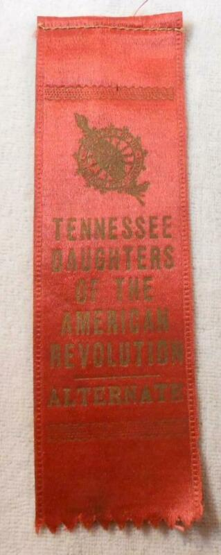 Vintage Ribbon - DAR Tennessee Daughters of the American Revolution - Alternate