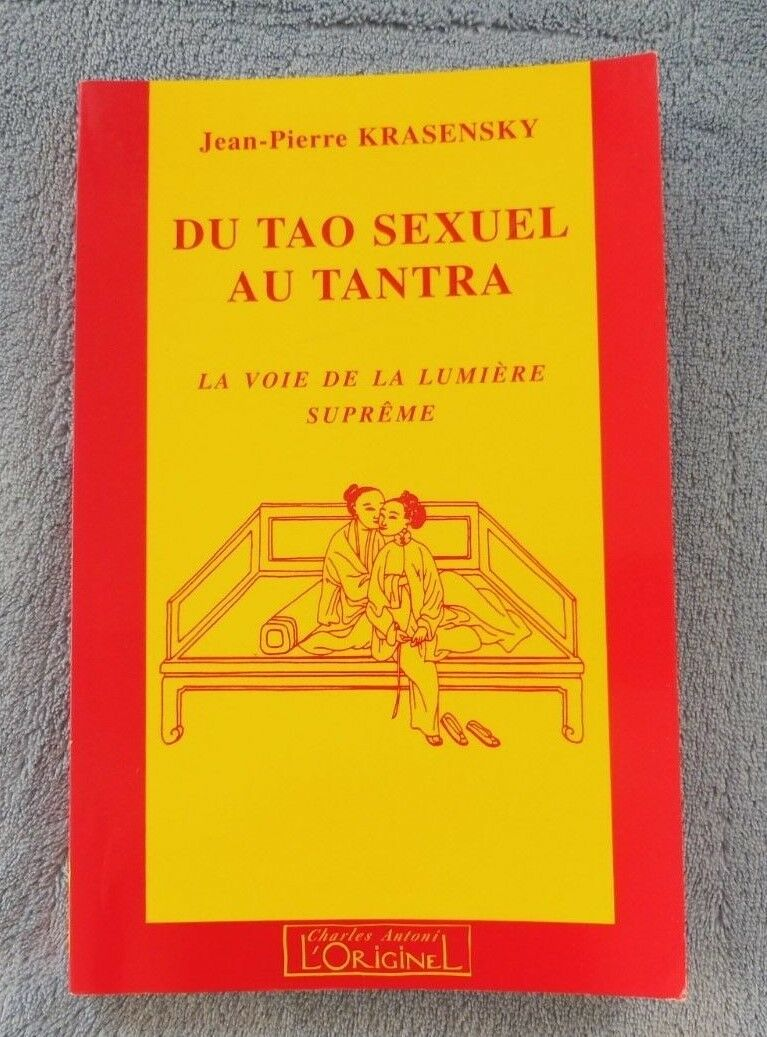 Krasensky jean-pierre du tao sexuel au tantra  la voie de la lumière suprême