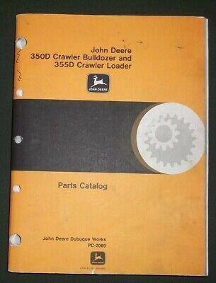John Deere 350d 355d Crawler Tractor Dozer Loader Parts Book Manual Pc-2089