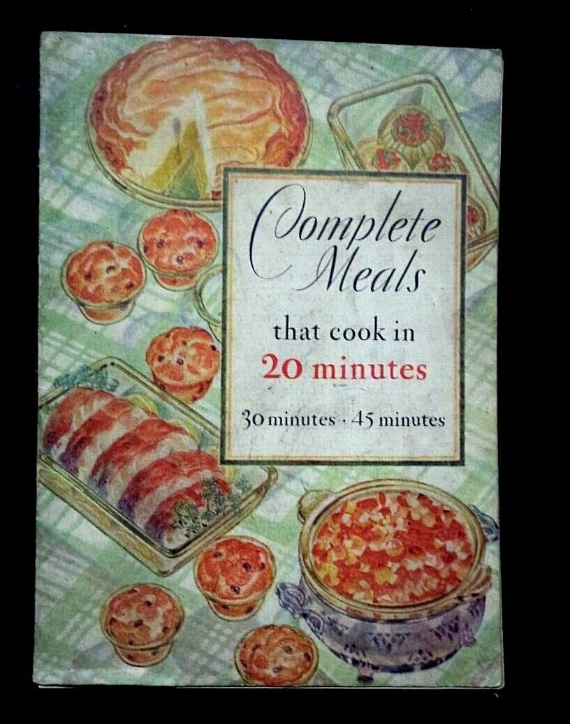 C1929 COMPLETE MEALS IN 20 MNUTES COOKBOOK, PYREX By CORNING GLASS, NY - $12.79
