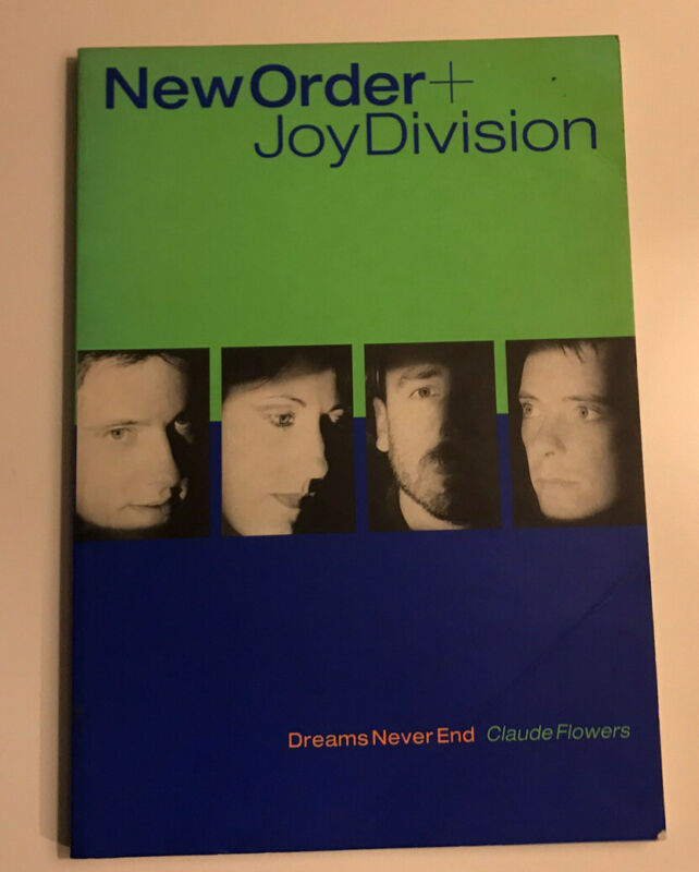New Order/ Joy Division Dreams Never End Softcover Book Claude Flowers