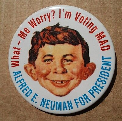 """WHAT ME WORRY ALFRED E. NEUMAN FOR PRESIDENT  PINBACK BUTTON ABOUT 2-1/2"""""""