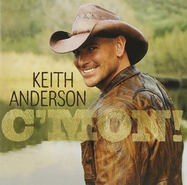 KEITH ANDERSON : C'MON (CD) sealed