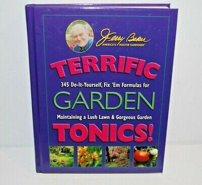 Jerry Baker Terrific Garden Tonics Book 2004 Lawn and Garden Care