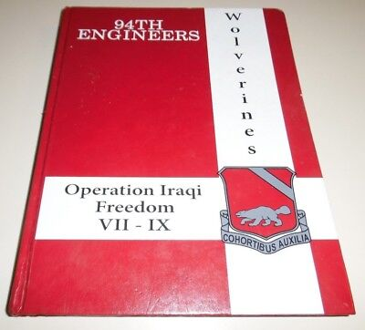 US Army USA 94th Engineers Wolverines OIF VII-IX Yearbook Cruise Book